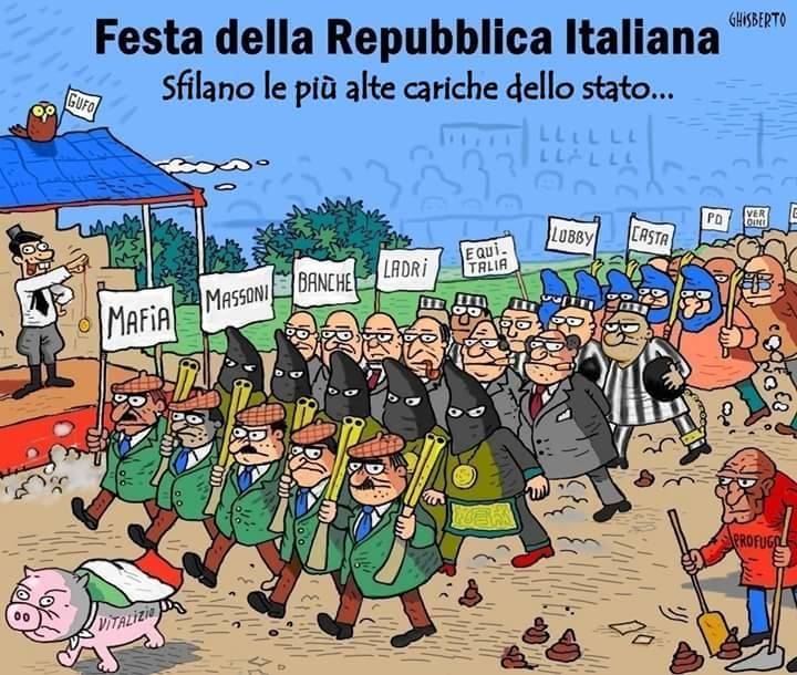 festa della repubblica 2 giugno ladri mafiosi bancarottieri